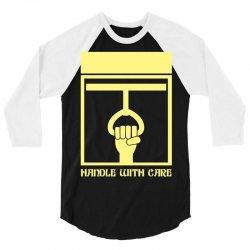 handle with care 3/4 Sleeve Shirt | Artistshot