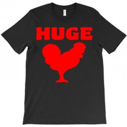 huge T-Shirt | Artistshot