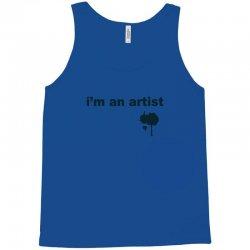 i'm an artist tee Tank Top | Artistshot
