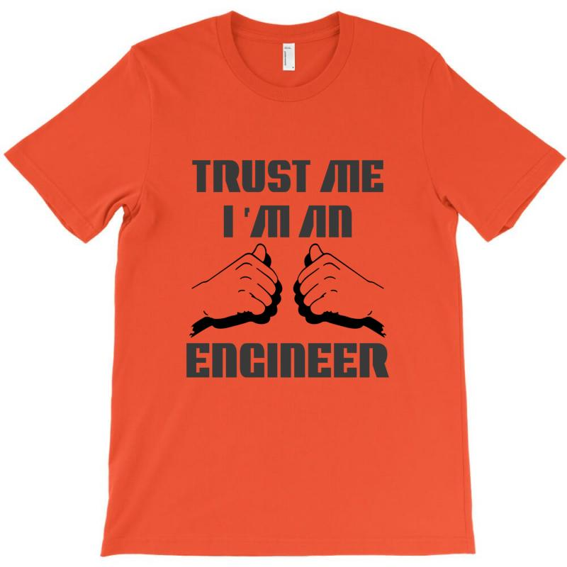 I'm An Engineer T-shirt | Artistshot