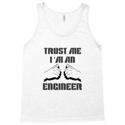 i'm an engineer Tank Top | Artistshot