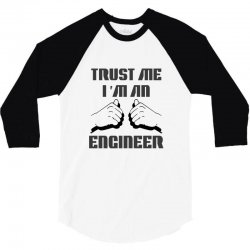 i'm an engineer 3/4 Sleeve Shirt | Artistshot