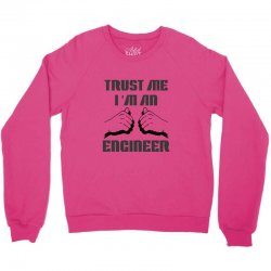 i'm an engineer Crewneck Sweatshirt | Artistshot