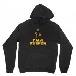 i'm a keeper1 Unisex Hoodie | Artistshot