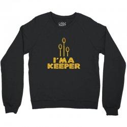 i'm a keeper1 Crewneck Sweatshirt | Artistshot