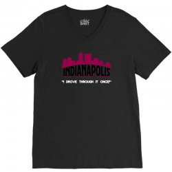 indianapolis i drove through it once V-Neck Tee | Artistshot