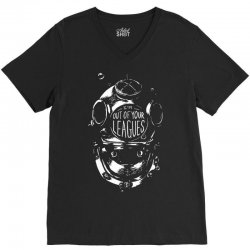 i'm out of your leagues V-Neck Tee | Artistshot