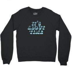 it's about time Crewneck Sweatshirt | Artistshot