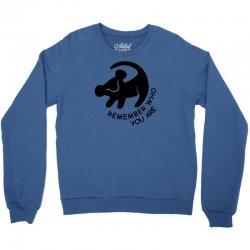 lion king remember who you are Crewneck Sweatshirt | Artistshot