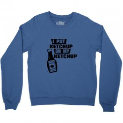 ketchup Crewneck Sweatshirt | Artistshot