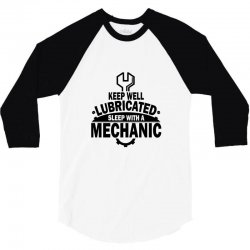keep well lubricated sleep with a mechanic 3/4 Sleeve Shirt | Artistshot