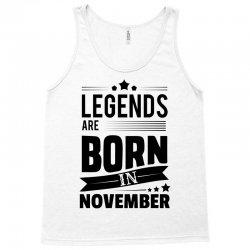 Legends Are Born In November Tank Top | Artistshot