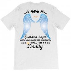 My Daddy Is My Guardian Angel T-Shirt   Artistshot