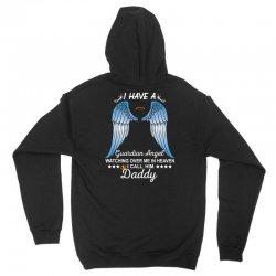 My Daddy Is My Guardian Angel Unisex Hoodie   Artistshot