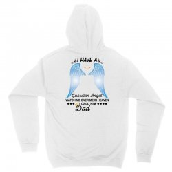 My Dad Is My Guardian Angel Unisex Hoodie | Artistshot