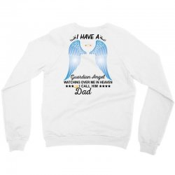 My Dad Is My Guardian Angel Crewneck Sweatshirt | Artistshot