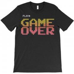 game over T-Shirt | Artistshot