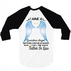 My Father In Law Is My Guardian Angel 3/4 Sleeve Shirt   Artistshot