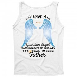 My Father Is My Guardian Angel Tank Top   Artistshot