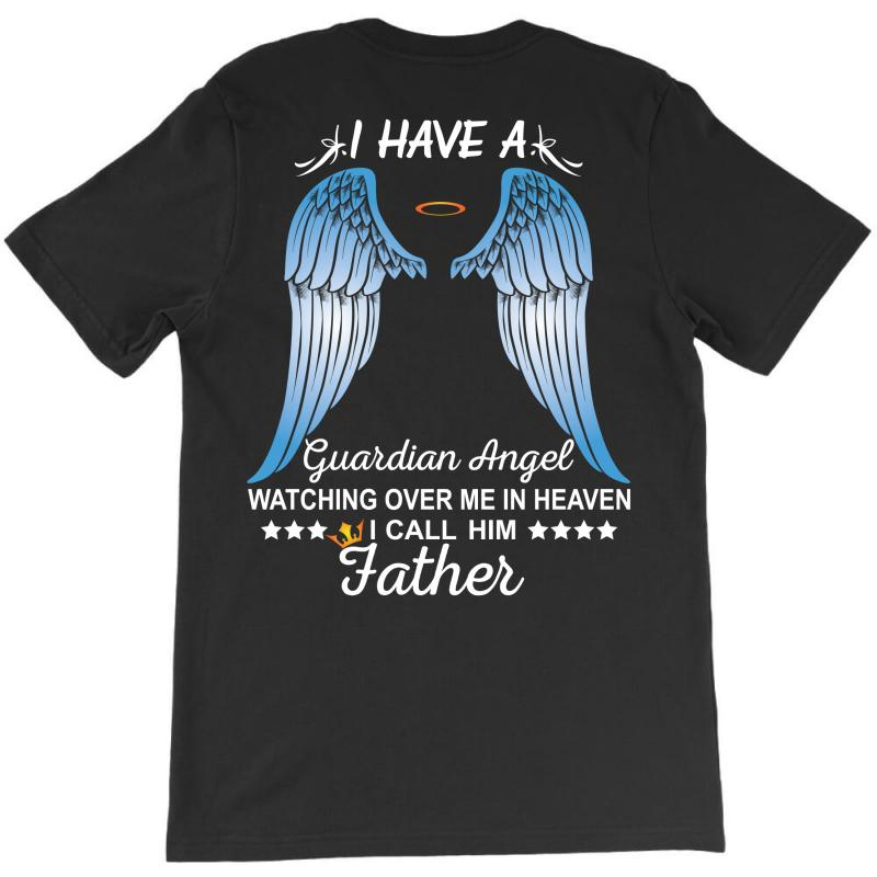 My Father Is My Guardian Angel T-shirt | Artistshot