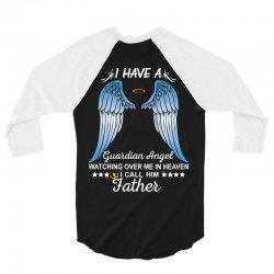 My Father Is My Guardian Angel 3/4 Sleeve Shirt | Artistshot