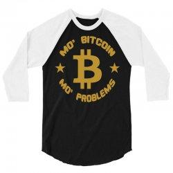 mo' bitcoin mo' problems 3/4 Sleeve Shirt | Artistshot