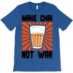 make chai not war T-Shirt | Artistshot