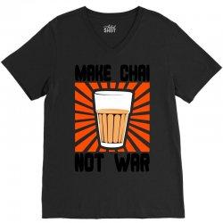 make chai not war V-Neck Tee | Artistshot
