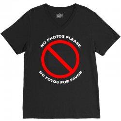 no photos please V-Neck Tee | Artistshot