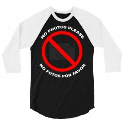 no photos please 3/4 Sleeve Shirt | Artistshot