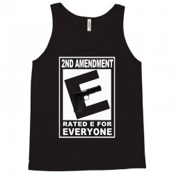 second amendment rated e for everyone Tank Top | Artistshot