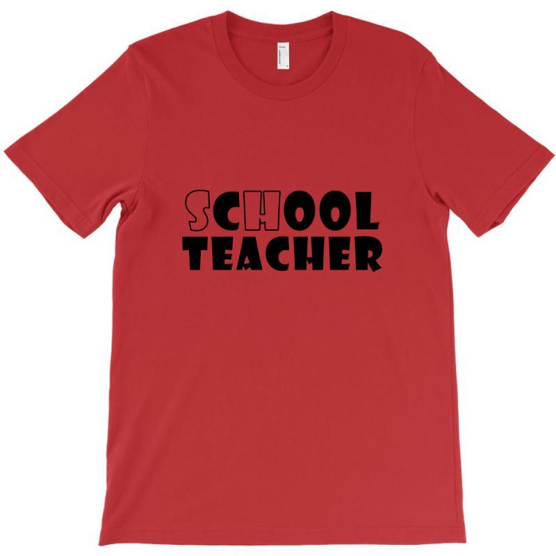 School Teacher T-shirt | Artistshot