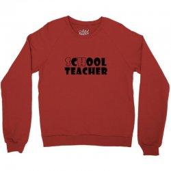 school teacher Crewneck Sweatshirt | Artistshot
