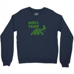 shell yeah Crewneck Sweatshirt | Artistshot