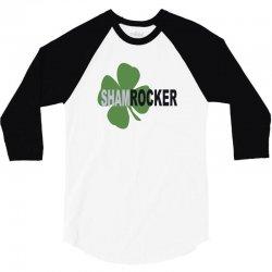 shamrocker 3/4 Sleeve Shirt   Artistshot