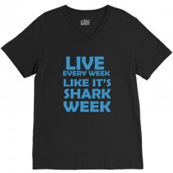 shark week live every week V-Neck Tee | Artistshot