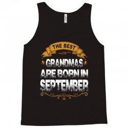 The Best Grandpas Are Born In September Tank Top   Artistshot