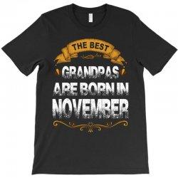 The Best Grandpas Are Born In November T-Shirt | Artistshot