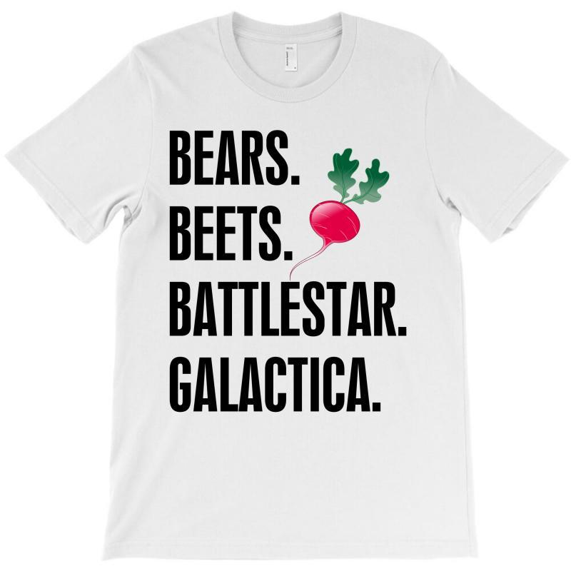 Bears Beets Battlestar Galactica T-shirt   Artistshot