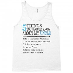5 Things You Should Know About My Uncle Tank Top | Artistshot