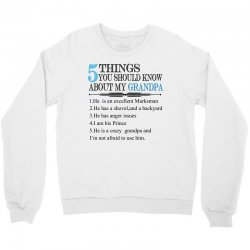 5 Things You Should Know About My Grandpa Crewneck Sweatshirt | Artistshot