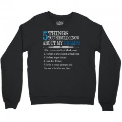 5 Things You Should Know About My Gramps Crewneck Sweatshirt | Artistshot