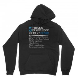 5 Things You Should Know About My Father Unisex Hoodie   Artistshot