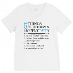 5 Things You Should Know About My Daddy V-Neck Tee | Artistshot