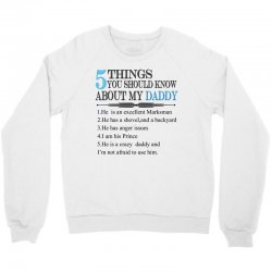 5 Things You Should Know About My Daddy Crewneck Sweatshirt | Artistshot