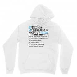 5 Things You Should Know About My Daddy Unisex Hoodie | Artistshot