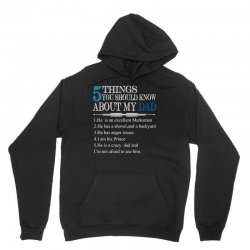 5 Things You Should Know About My Dad Unisex Hoodie | Artistshot