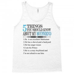 5 things you should know about my boyfriend Tank Top | Artistshot