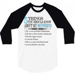 5 things you should know about my boyfriend 3/4 Sleeve Shirt | Artistshot