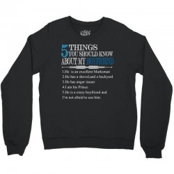 5 Things You Should Know About My Boyfriend Crewneck Sweatshirt | Artistshot